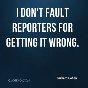 I don't fault reporters for getting it wrong.