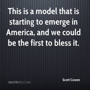 This is a model that is starting to emerge in America, and we could be the first to bless it.