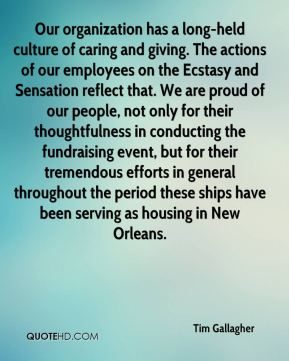 Our organization has a long-held culture of caring and giving. The actions of our employees on the Ecstasy and Sensation reflect that. We are proud of our people, not only for their thoughtfulness in conducting the fundraising event, but for their tremendous efforts in general throughout the period these ships have been serving as housing in New Orleans.