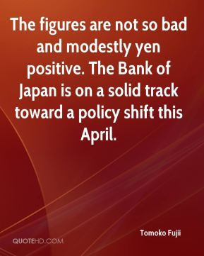 The figures are not so bad and modestly yen positive. The Bank of Japan is on a solid track toward a policy shift this April.