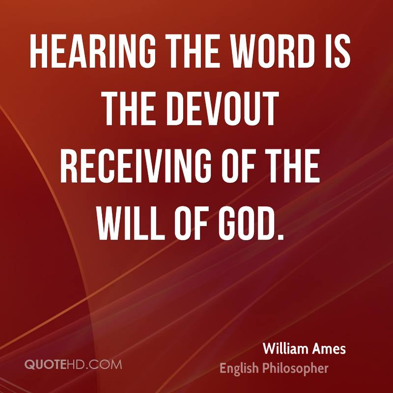 Hearing the word is the devout receiving of the will of God.