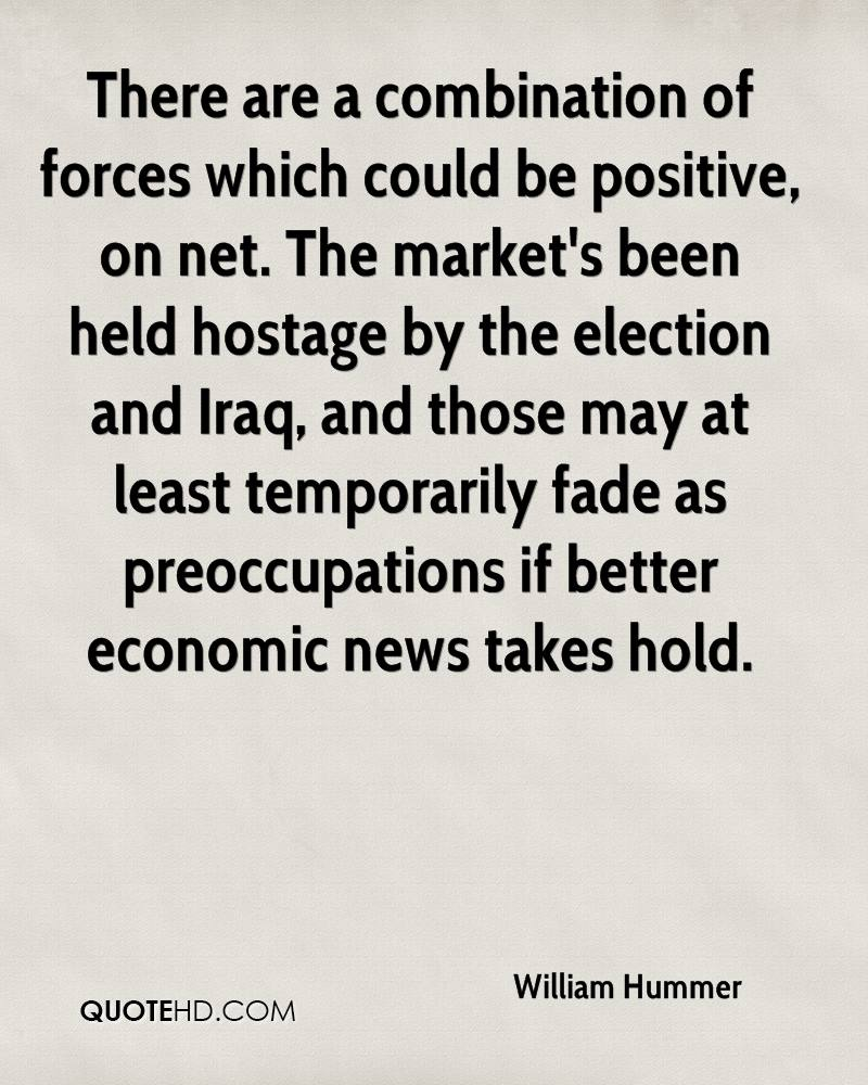 There are a combination of forces which could be positive, on net. The market's been held hostage by the election and Iraq, and those may at least temporarily fade as preoccupations if better economic news takes hold.