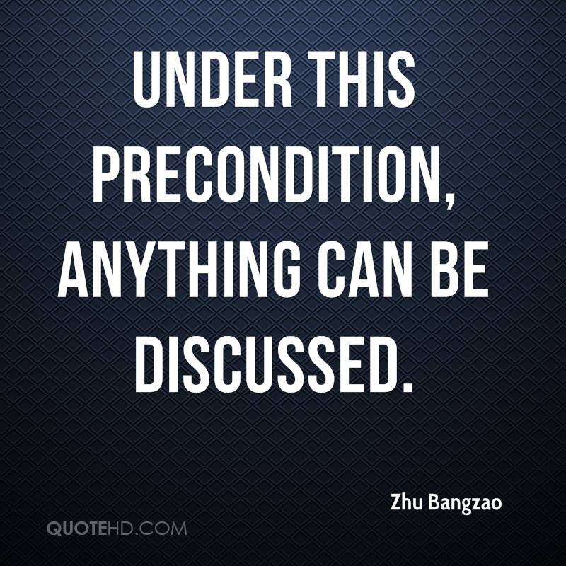 Under this precondition, anything can be discussed.