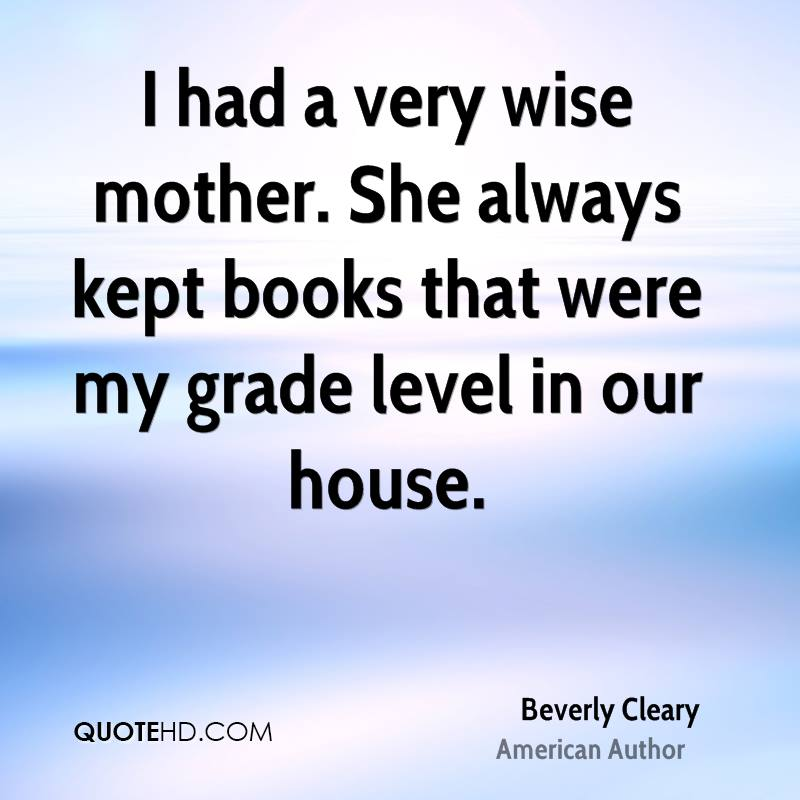 Very Wise Quotes: Beverly Cleary Quotes