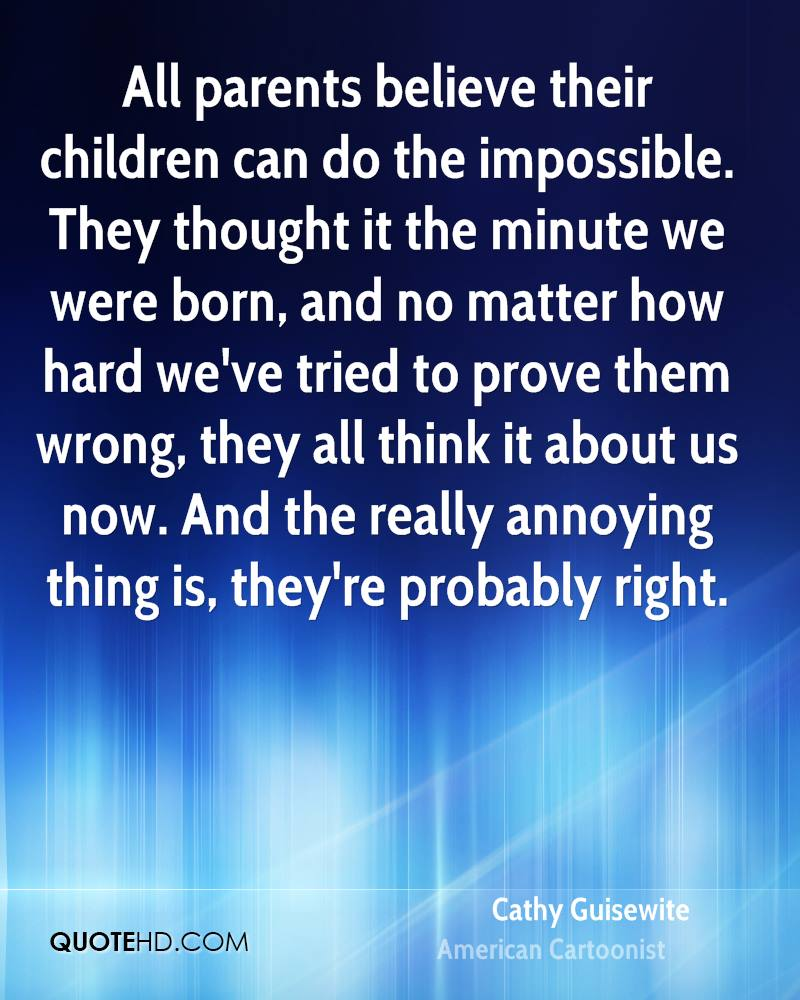 What Children Believe: Cathy Guisewite Quotes