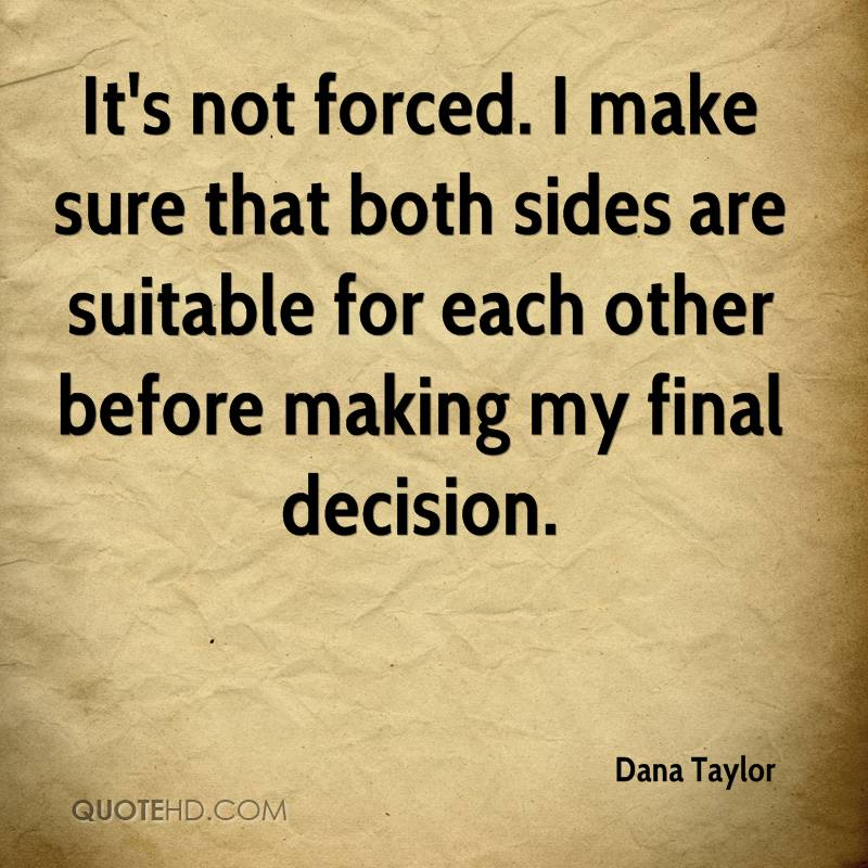 Dana Taylor Quotes | QuoteHD