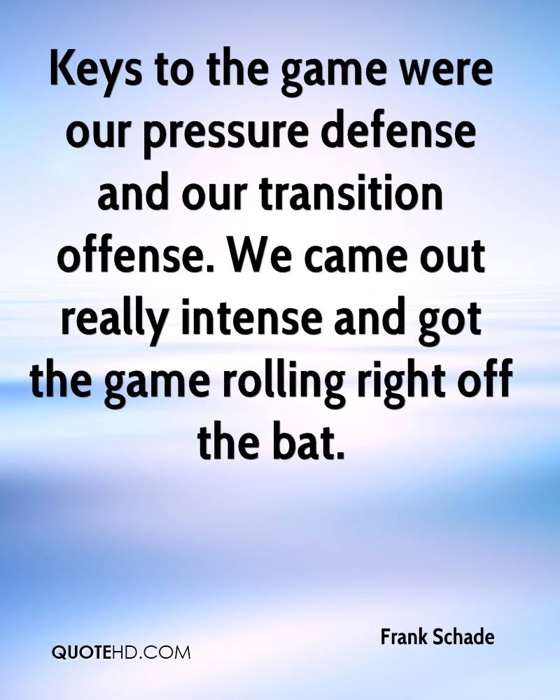 Keys to the game were our pressure defense and our transition offense. We came out really intense and got the game rolling right off the bat.
