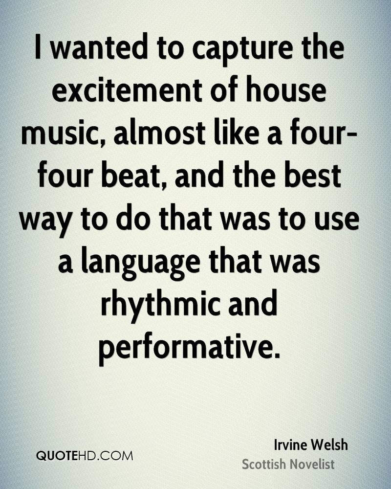 I wanted to capture the excitement of house music, almost like a four-four beat, and the best way to do that was to use a language that was rhythmic and performative.