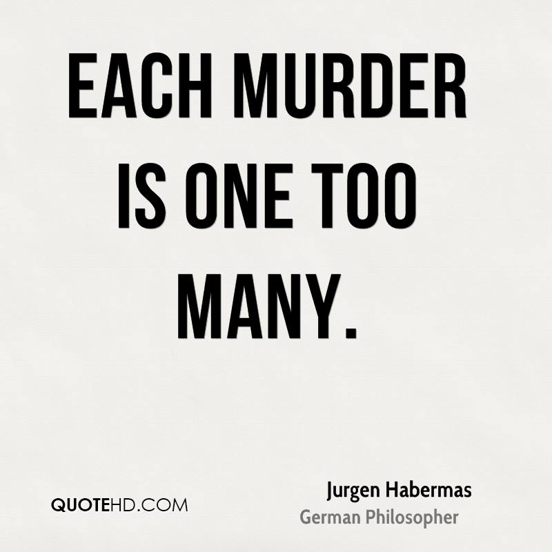 Each murder is one too many.