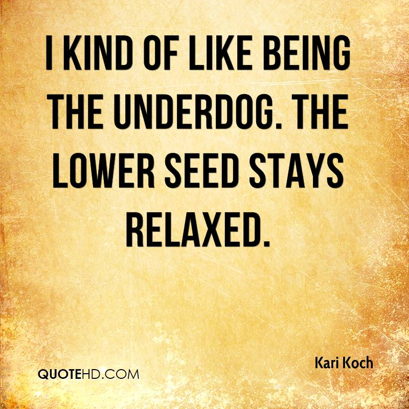 gallery for being the underdog quotes