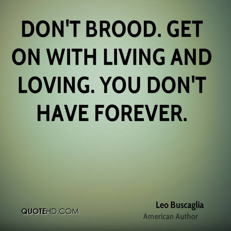 Leo Buscaglia Love Quotes QuoteHD Beauteous Leo Buscaglia Love Quotes