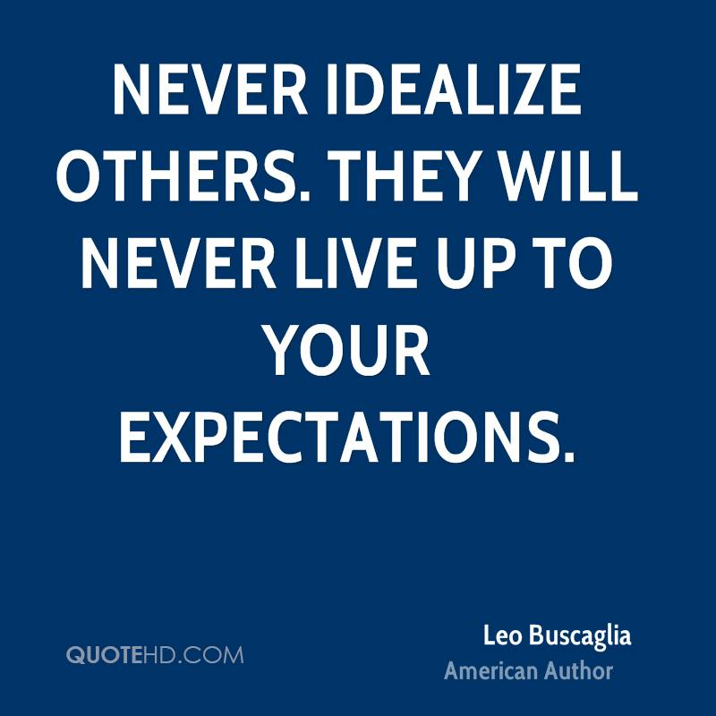 Quotes To Live For Others: Living Up To Expectation Quotes. QuotesGram
