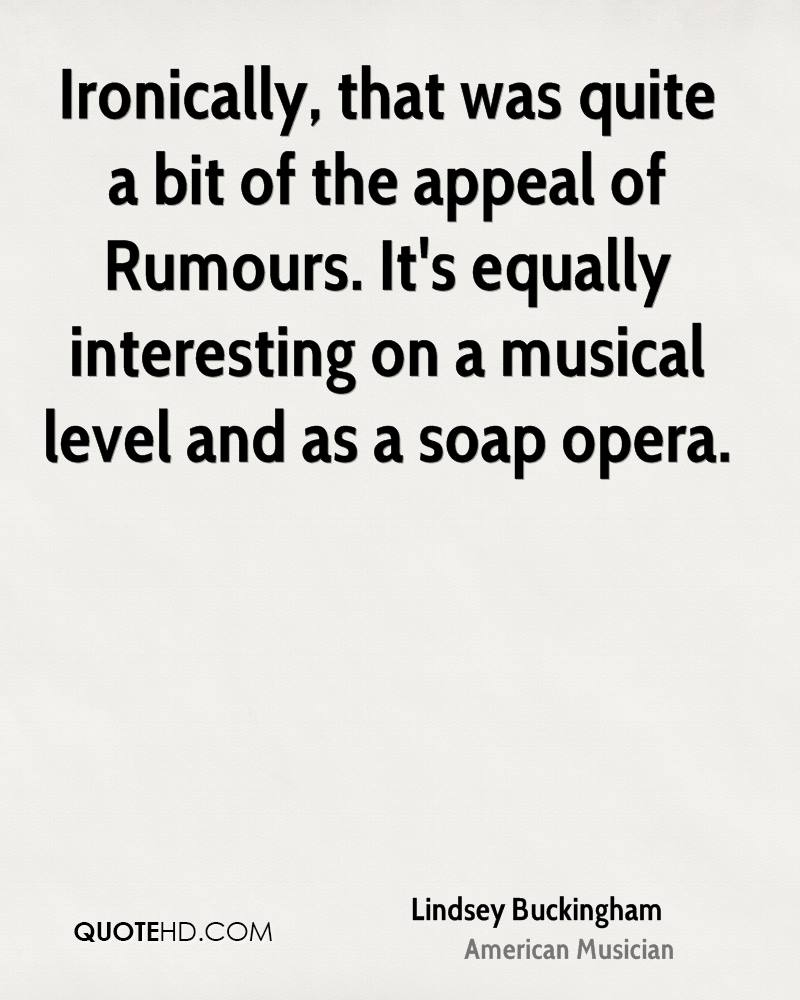 Ironically, that was quite a bit of the appeal of Rumours. It's equally interesting on a musical level and as a soap opera.