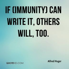 If (Immunity) can write it, others will, too.
