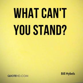What can't you stand?