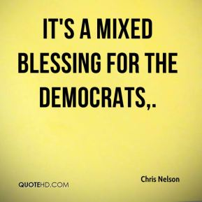It's a mixed blessing for the Democrats.
