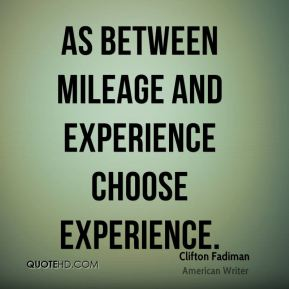 As between mileage and experience choose experience.