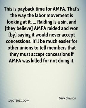 Gary Chaison - This is payback time for AMFA. That's the way the labor movement is looking at it, ... Raiding is a sin, and [they believe] AMFA raided and won [by] saying it would never accept concessions. It'll be much easier for other unions to tell members that they must accept concessions if AMFA was killed for not doing it.