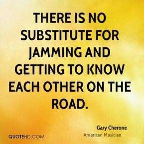 There is no substitute for jamming and getting to know each other on the road.