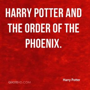 Harry Potter - Harry Potter and the Order of the Phoenix.