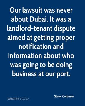 Our lawsuit was never about Dubai. It was a landlord-tenant dispute aimed at getting proper notification and information about who was going to be doing business at our port.