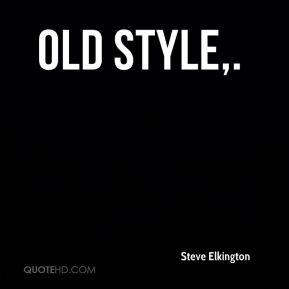 Old style.