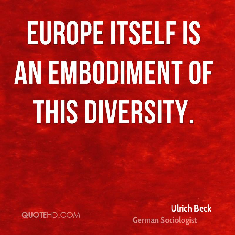 Europe itself is an embodiment of this diversity.
