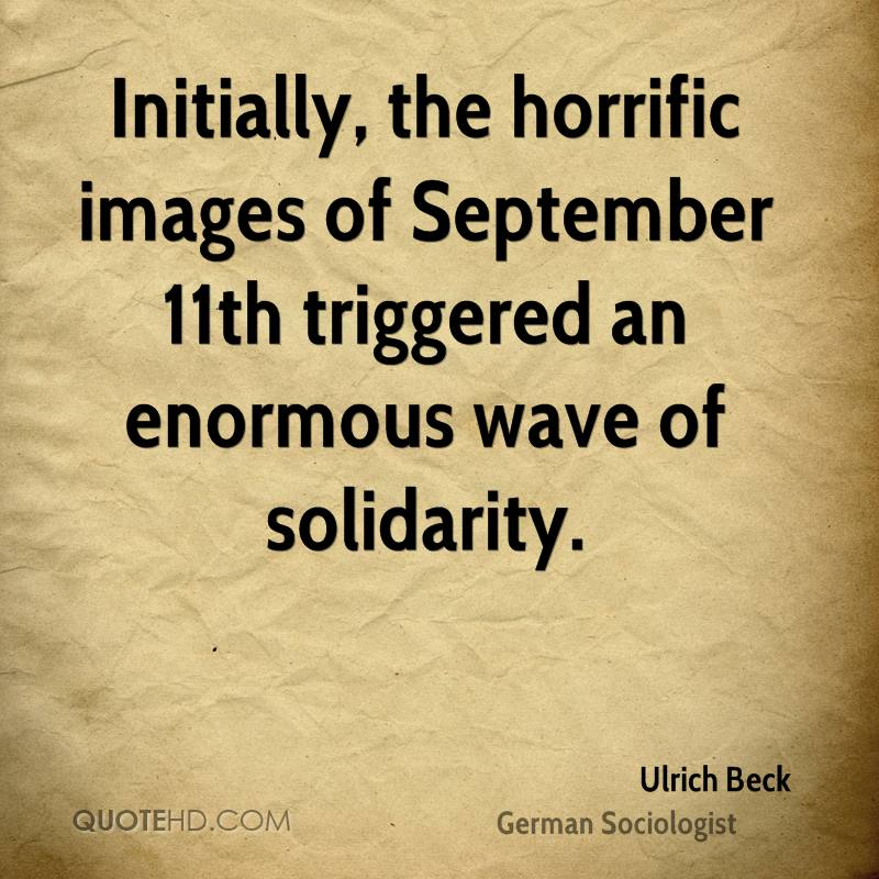 Initially, the horrific images of September 11th triggered an enormous wave of solidarity.