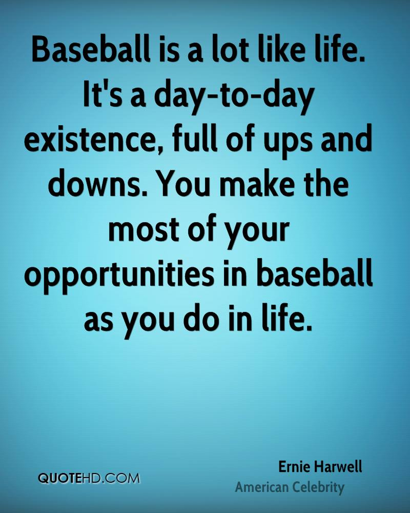 Baseball Life Quotes Ernie Harwell Quotes  Quotehd