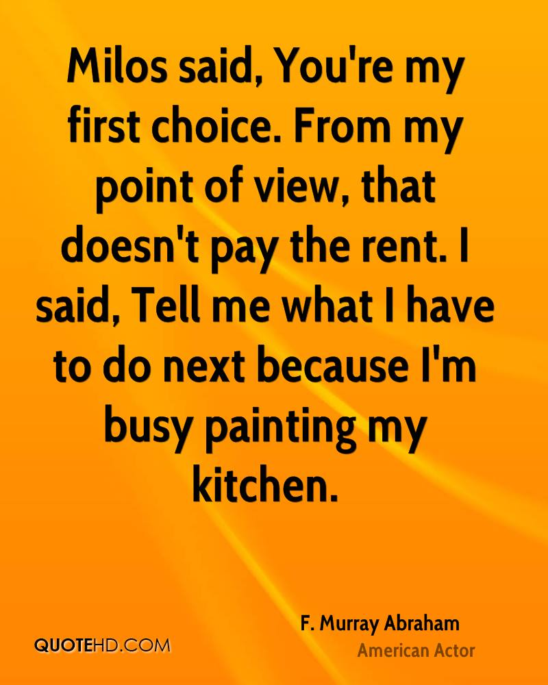 My Life My Choices Quotes: F. Murray Abraham Quotes