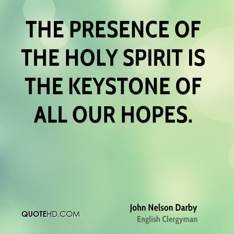 Quotes About The Holy Spirit Interesting John Nelson Darby Quotes  Quotehd