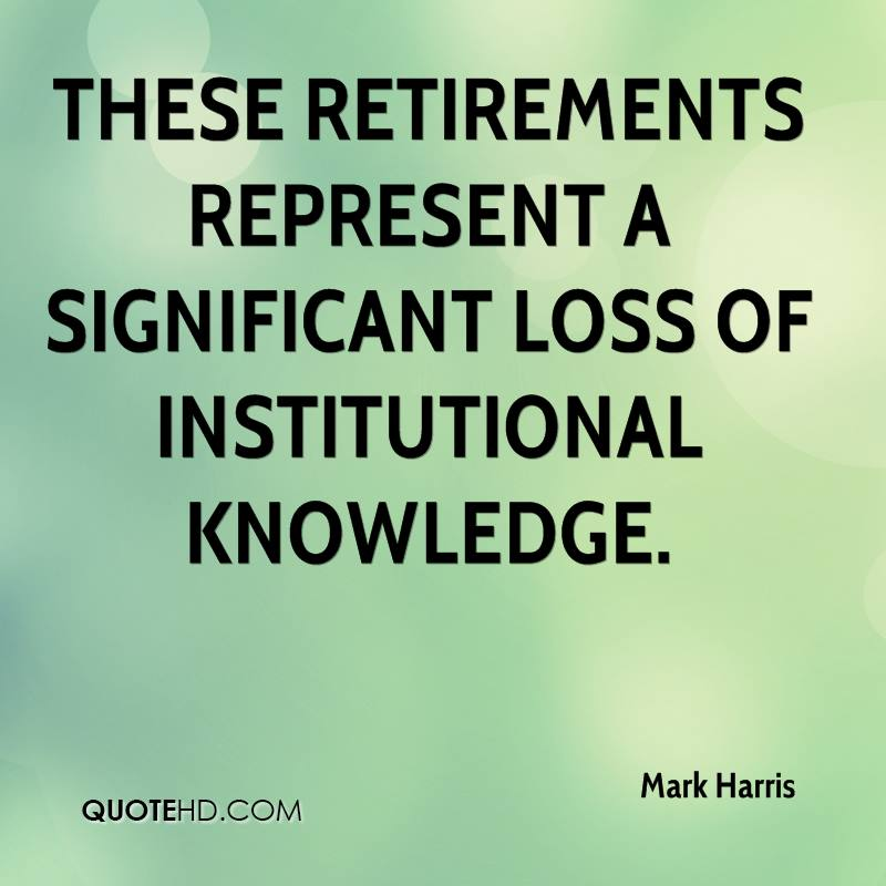 These retirements represent a significant loss of institutional knowledge.