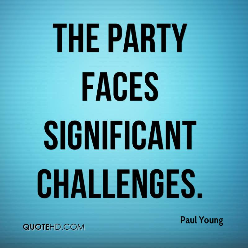 The party faces significant challenges.