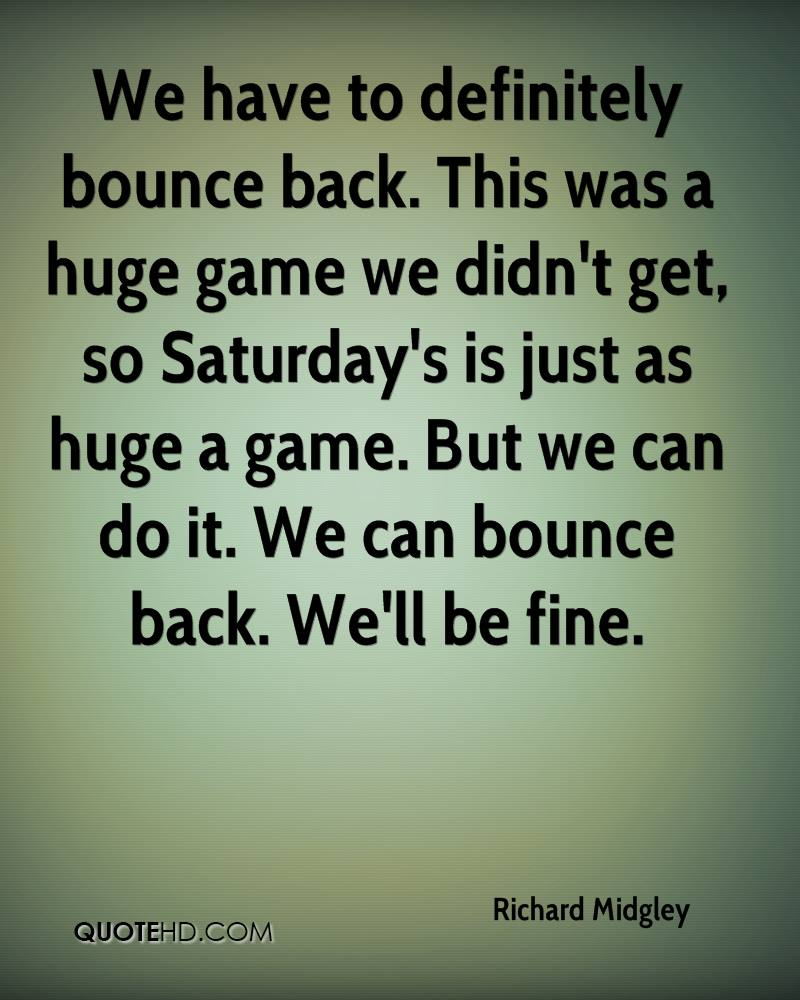 Bounce Back Quotes Richard Midgley Quotes  Quotehd