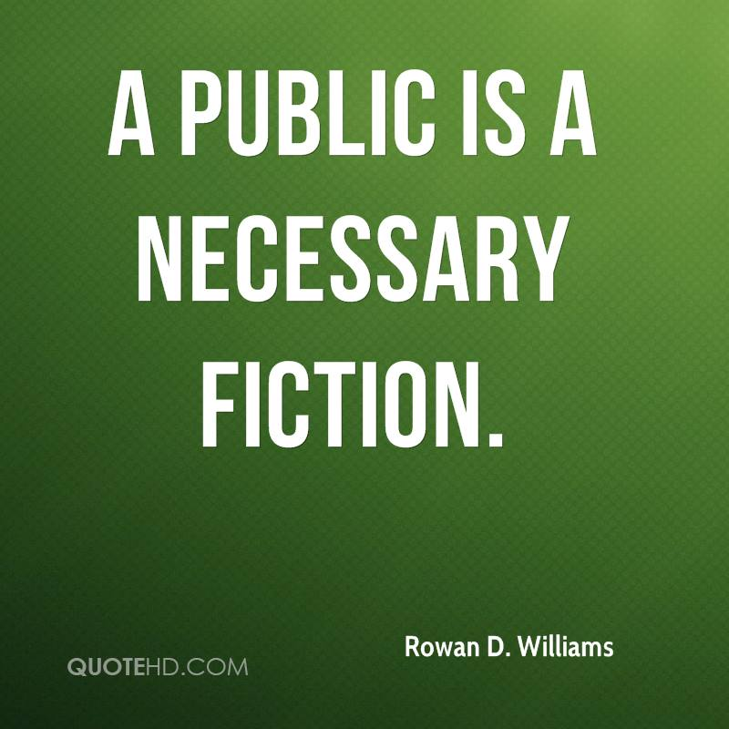 A public is a necessary fiction.