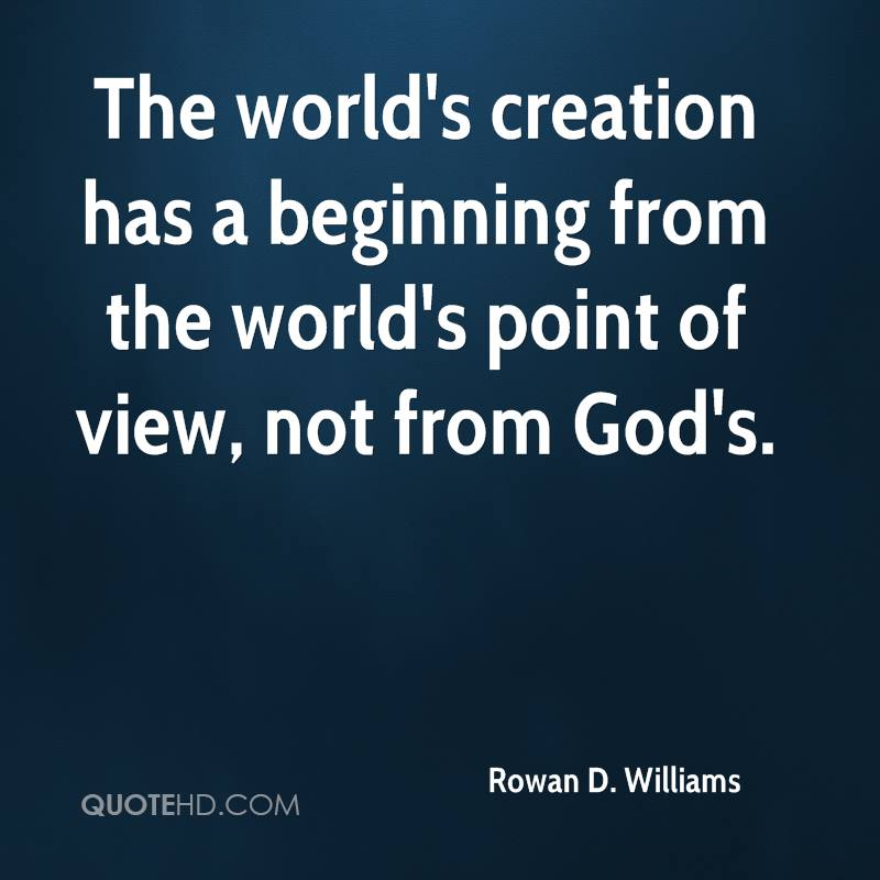 The world's creation has a beginning from the world's point of view, not from God's.
