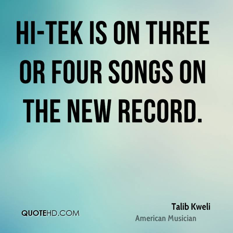Hi-Tek is on three or four songs on the new record.