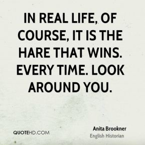 In real life, of course, it is the hare that wins. Every time. Look around you.