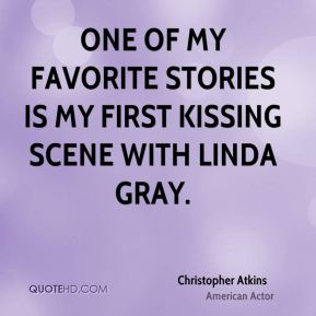 One of my favorite stories is my first kissing scene with Linda Gray.