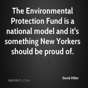 David Miller - The Environmental Protection Fund is a national model and it's something New Yorkers should be proud of.