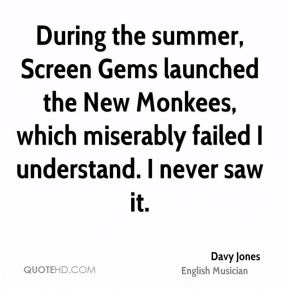 During the summer, Screen Gems launched the New Monkees, which miserably failed I understand. I never saw it.