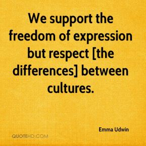 Emma Udwin - We support the freedom of expression but respect [the differences] between cultures.