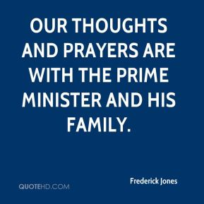 Our thoughts and prayers are with the prime minister and his family.