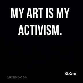 my art is my activism.