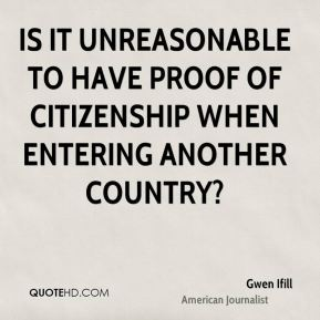Is it unreasonable to have proof of citizenship when entering another country?