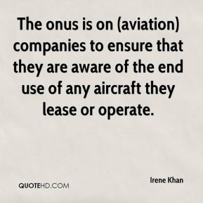 The onus is on (aviation) companies to ensure that they are aware of the end use of any aircraft they lease or operate.
