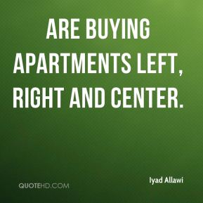 are buying apartments left, right and center.