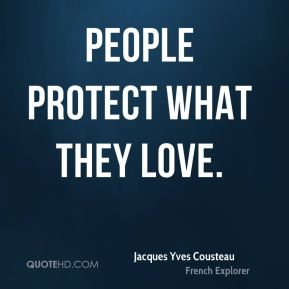 People protect what they love.
