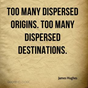 Too many dispersed origins. Too many dispersed destinations.
