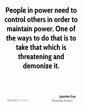 People in power need to control others in order to maintain power. One of the ways to do that is to take that which is threatening and demonize it.